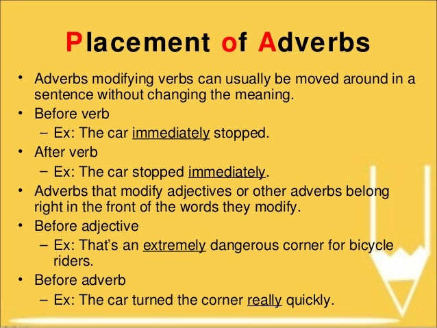 example of adverb modifying another adverb